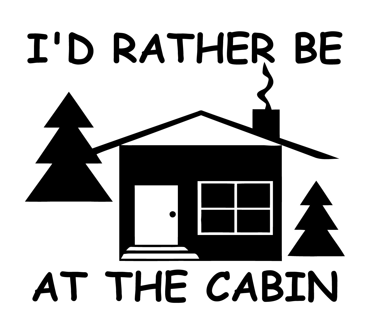 I'd Rather Be At The Cabin Sticker Decal